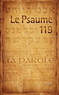 Cor Bruins - Le Psaume 119 - Vous qui êtes... régénérés... par la vivante et permanente Parole de Dieu.