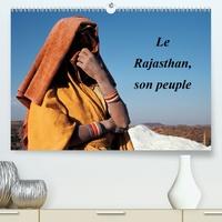 Franck Metois - Le Rajasthan, son peuple(Premium, hochwertiger DIN A2 Wandkalender 2020, Kunstdruck in Hochglanz) - La diversité du peuple du Rajasthan en quelques images (Calendrier mensuel, 14 Pages ).