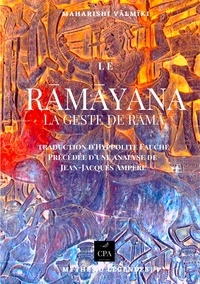 Maharishi Vâlmîki - Le Ramayana - La geste de Rama.