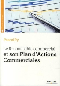 Pascal Py - Le responsable commercial et son plan d'actions commerciales.