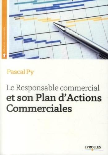Le responsable commercial et son plan d'actions commerciales