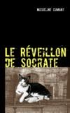 Micheline Cumant - Le réveillon de Socrate - Le détective ... c'est le chat !.
