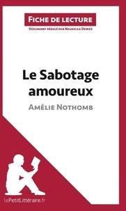 Nausicaa Dewez - Le sabotage amoureux d'Amélie Nothomb - Fiche de lecture.