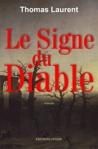 Thomas Laurent - Le signe du diable.