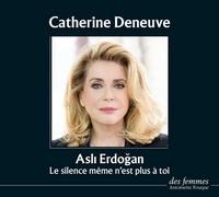 Asli Erdogan - Le silence même n'est plus à toi. 1 CD audio MP3