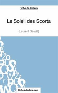 Fichesdelecture.com - Le soleil des Scorta - Analyse complète de l'oeuvre.