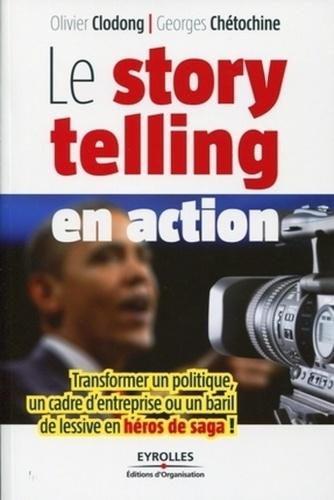 Le storytelling en action. Transformer un politique, un cadre d'entreprise ou un baril de lessive en héros de saga !