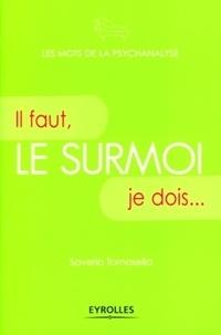 Saverio Tomasella - Le surmoi - Il faut, je dois....