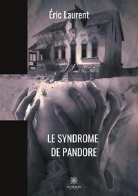 Eric Laurent - Le syndrome de Pandore.