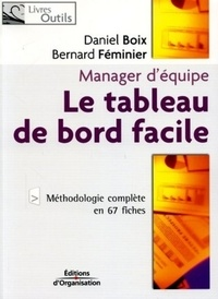 Daniel Boix et Bernard Féminier - Le tableau de bord facile - Manager d'équipe.