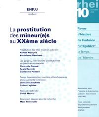 Aurore François et Véronique Blanchard - Le temps de l'histoire N° 10, Octobre 2008 : La prostitution des mineur(e)s au XXème siècle.