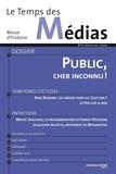 Yannick Dehée et Christian Delporte - Le Temps des Médias N° 3, Automne 2004 : Public, cher inconnu !.