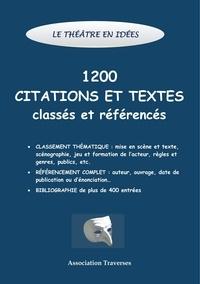 Le théâtre en idées - 1200 citations et textes classés et référencés.pdf