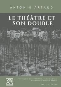 Antonin Artaud - Le théâtre et son double.