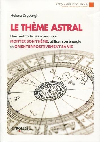 Le thème astral 2e édition