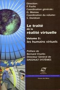 Philippe Fuchs et Guillaume Moreau - Le traité de la réalité virtuelle - Volume 5 : Les humains virtuels.
