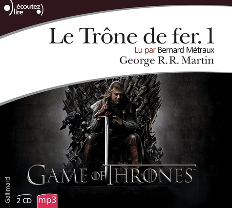 Le Trone De Fer A Game Of Thrones Tome 1