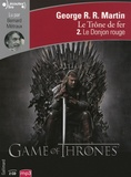 George R. R. Martin - Le trône de fer (A game of Thrones) Tome 2 : Le Donjon rouge. 2 CD audio MP3