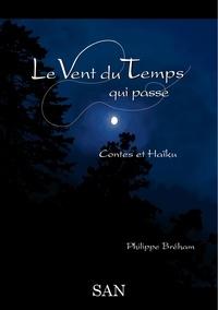 Philippe Breham - Le vent du temps qui passe.