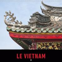Martin Ristl - CALVENDO Places  : Le Vietnam (Calendrier mural 2021 300 × 300 mm Square) - Un voyage en images à travers le Vietnam. (Calendrier mensuel, 14 Pages ).