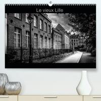 Bernard Delhalle - Le Vieux Lille(Premium, hochwertiger DIN A2 Wandkalender 2020, Kunstdruck in Hochglanz) - Photographies en noir et blanc des rues du Vieux Lille (Calendrier mensuel, 14 Pages ).
