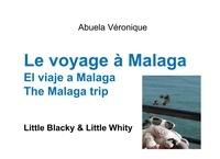 Véronique Abuela - Le voyage à Malaga - Little Blacky et Little Whity.