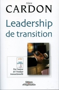 Alain Cardon - Leadership de transition.