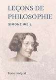 Simone Weil - Leçons de philosophie.
