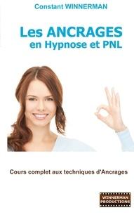 Les ancrages en hypnose et PNL - Cours complet aux techniques dancrages.pdf