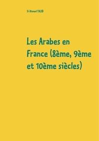Les Arabes en France (8e, 9e et 10e siècles).pdf