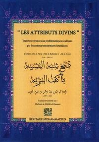 Mohammadien editions Héritage - Les Attributs Divins - Daf' Shubhah al-Tashbih.