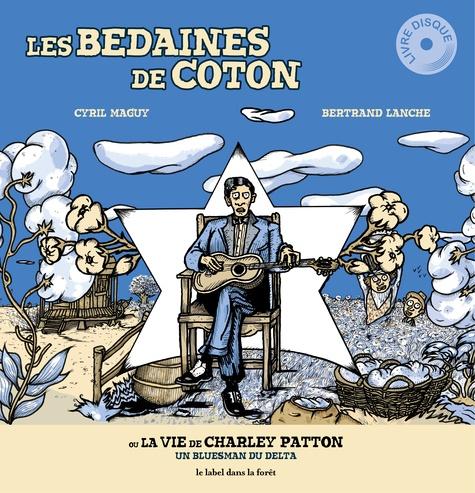 vignette de 'Les Bedaines de coton (Cyril Maguy)'