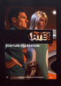 Pierre Sauvanet - Les Cahiers d'Artes N° 12/2016 : Ecriture et création.