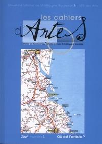 Pierre Sauvanet - Les Cahiers d'Artes N° 3/2007 : Où est l'artiste ?.