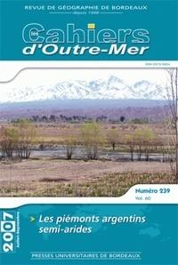 Omar Fertat - Les Cahiers d'Outre-Mer N° 239, juillet 2007 : Les piémonts argentins semi-arides.
