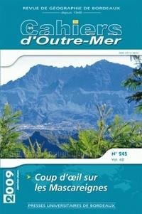 Université Michel de Montaigne - Les Cahiers d'Outre-Mer N° 245, Janvier-Mars : Coup d'oeil sur les Mascareignes.