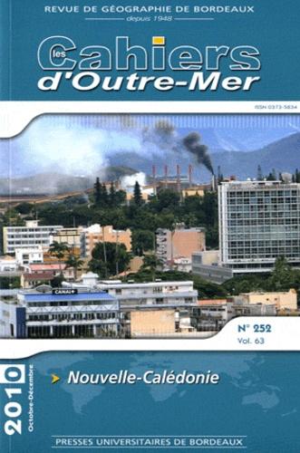 Jean-Michel Lebigre - Les Cahiers d'Outre-Mer N° 252, Octobre-déce : Nouvelle-Calédonie.
