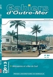 Olivier Sevin et Jean Flouriot - Les Cahiers d'Outre-Mer N° 261, Janvier-mars : Métropoles et villes du Sud.