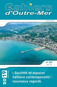 Marie Redon et Bezunesh Tamru - Les Cahiers d'Outre-Mer N° 279, janvier-juin : Sociétés et espaces haïtiens contemporains: nouveaux regards.