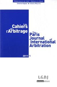 Charles Kaplan et Alexis Mourre - Les Cahiers de l'Arbitrage N° 1/2011 : .