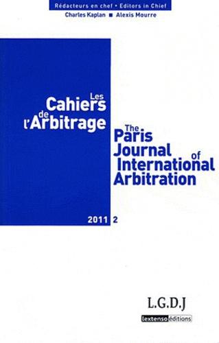 Charles Kaplan et Alexis Mourre - Les Cahiers de l'Arbitrage N° 2/2011 : Réforme du droit français.