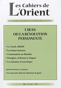 Michel Makinsky - Les Cahiers de l'Orient N° 99, Eté 2010 : L'Iran ou la révolution permanente.