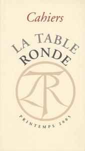 Denis Tillinac et Alain Bauer - Les Cahiers de la Table Ronde Printemps 2005 : .