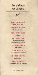Gallimard - Les cahiers du chemin 4 - 15 Octobre 1968.