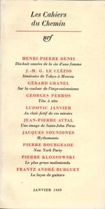 Gallimard - Les cahiers du chemin 5 - 15 Janvier 1969.