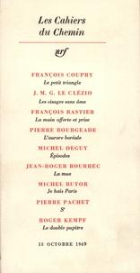 Gallimard - Les cahiers du chemin 7 - 15 Octobre 1969.