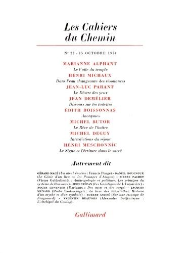 Collectif - Les cahiers du Chemin N° 22, 15 Octobre 19 : .