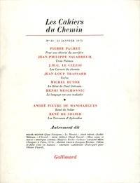 Collectifs - Les cahiers du Chemin N° 23, 15 Janvier 19 : .