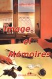 Jacques Soubeyroux et Alain Montesse - Les cahiers du Grimh N° 3 : Image et mémoires.