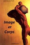 María Angélica Duran et Marie-Claire Zimmermann - Les cahiers du Grimh N° 5 : Image et Corps - Actes du 5e Congrès international du GRIMH, Lyon, 16-17-18 novembre 2006.